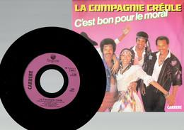 La Compagnie Créole : C'est Bon Pour Le Moral (Carrere) - Disco, Pop