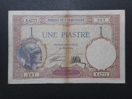Indochine 1 Piastre 1927-1931 - Indocina