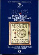 DEUX SIECLES DE PAPIER MONNAIE 1989 - Exposition à NICE - Livres & Logiciels