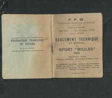 Petit Livret De 40 Pages Sur Le Règlement Technique Et Officiel Du Jeu De Boules , édition De 1964 - Bocce