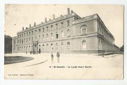 02 Aisne St Quentin Le Lycée Henri Martin Ed Bloch Galeries De Progrés , 1905 - Saint Quentin
