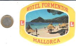 ETIQUETA DE HOTEL  - HOTEL FORMENTOR  -MALLORCA - Etiquetas De Hotel