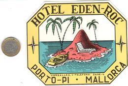 ETIQUETA DE HOTEL  - HOTEL EDEN-ROC    -PORTO PI  -MALLORCA - Etiquetas De Hotel