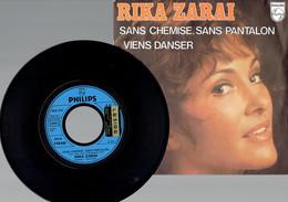 Rika Zaraï : Sans Chemise, Sans Pantalon + Viens Danser (Philips 1975) - Disco, Pop