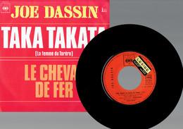 Joe Dassin : Taka Takata + Le Cheval De Fer (CBS 1972) - Disco, Pop