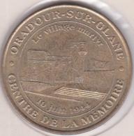 87. Haute-Vienne. Oradour-sur-Glane Centre De La Mémoire Le Village Martyr 2000. Monnaie De Paris - Monnaie De Paris