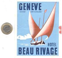 ETIQUETA  DE HOTEL   -HOTEL BEAU RIVAGE  -GENEVE  -SUISSE - Otros