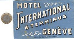 ETIQUETA  DE HOTEL   -HOTEL INTERNATIONAL & TERMINUS  -GENEVE  -SUISSE - Otros