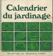 Calendrier Du Jardinage. - Garden