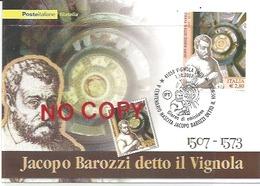 Vignola 1/10/2007, Architetto Jacopo Barozzi Detto Il Vignola, V Centenario Della Nascita. - Personaggi Storici