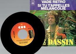 Joe Dassin : Si Tu T'appelles Mélancolie + Vade Retro (CBS 1975) - Disco, Pop