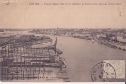 CPA - 146. NANTES  Vue Sur Ste Anne Et Les Chantiers De Construction Prise Du Transbordeur - Nantes