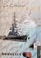 LE COLBERT  - CROISEUR DE LA MARINE NATIONALE JUSQU'EN 1991 - Boats