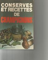 Conserves Et Recettes De Champignons - Gastronomia