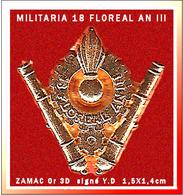 SUPER PIN'S MILITARIA : Création De La Section ARTILLERIE Du 18 Floréal An III, Signé Y. DELSART, ZAMAC 3D Or  1,5X1,4cm - Militares