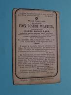 DP IVON JOSEPH WAUTIER ( Colète LAGA ) Lendelede 31 Déc 1799 > Iseghem 22 Sept 1873 ( Zie Foto's ) ! - Avvisi Di Necrologio