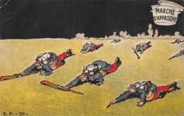 MILITARIA - HUMORISTIQUE   MARCHE D'APPROCHE - Humour