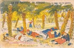 """MILITARIA - HUMORISTIQUE   """"LA VIE MILITAIRE EN AFRIQUE""""  LA SIESTE SOUS LES PALMIERS - Humour"""