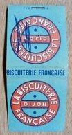POCHETTE D'ALLUMETTES BISCUITERIE FRANCAISE LA BISCUITERIE FRANCAISE DIJON - Boites D'allumettes