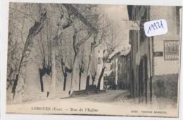 CPA  19921-83-Lorgues -Rue De L'Eglise-Envoi Gratuit - Lorgues