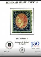 ESPAÑA SPAIN ESPAGNE SPANIEN EDIFIL HOMENAJE FILATÉLICO 10 ISABEL II PRIMER SELLO DENTADO ESPAÑOL 2015 MNH - 1931-Hoy: 2ª República - ... Juan Carlos I