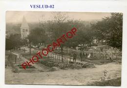 VESLUD-Cimetiere Militaire-CARTE PHOTO Allemande-Guerre 14-18-1WK-France-02- - Autres Communes