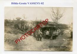 VASSENY-Grotte-Kakadu Hölle-Abris-CARTE PHOTO Allemande-Guerre 14-18-1WK-France-02- - Autres Communes