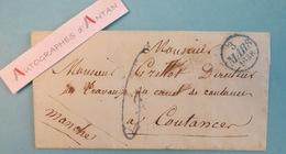 Lettre 1838 Coutances (Manche) - à M. Grillot Directeur Travaux Canal De Coutances - Cf 3 Photos - Cachets L.A.S LAC - Manuscrits