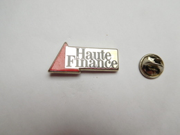 Superbe Pin's En Zamac , Haute Finance , Banque - Banche