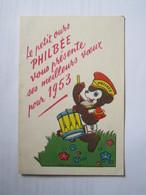 RARE 1953 CALENDRIER Le Petit Ours PHILBEE Vous Présente Ses Meilleurs Vœux (DIJON (21) PAIN D'ÉPICES PHILBEE) 8 X 12 Cm - Calendarios