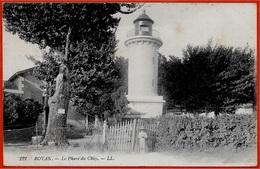 En L'état CPA 17 ROYAN Charente-Maritime - LE PHARE Du CHAY ° LL 222 - Vuurtorens
