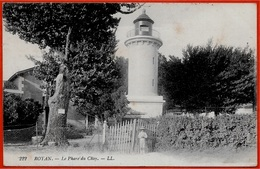 En L'état CPA 17 ROYAN Charente-Maritime - LE PHARE Du CHAY ° LL 222 - Leuchttürme