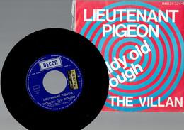 Lieutenant Pigeon : Mouldy Old Dough + The Villan (DECCA 1971) - Disco, Pop