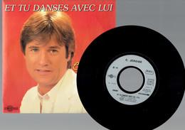 C. Jérôme : Et Tu Danses Avec Lui + Te Moqu'pas Du P'tit Homme (1985) - Disco, Pop