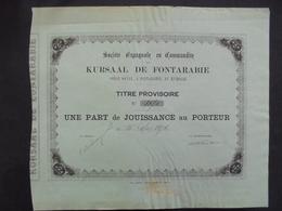 ESPAGNE - KURSAAL DE FONTARABIE - 1 PART DE JOUISSANCE - FONTARABIE 1874 - PETITE TACHE ROUSSEUR - Shareholdings