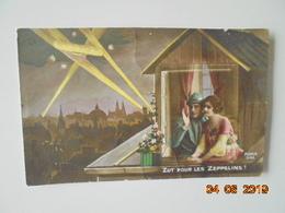 Zut Pour Les Zeppelins! Furia 546 Dated 1917 - Guerre 1914-18