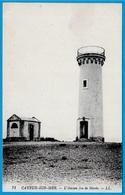 CPA 80 CAYEUX Somme - L' Ancien Feu De Marée (Phare) - Cayeux Sur Mer