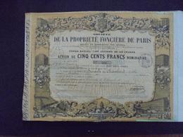 STE DE LA PROPRIETE FONCIERE DE PARIS - ACTION DE 500 FRS - PARIS 1863 - BELLE DECO - Actions & Titres