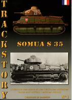 TRACKSTORY #1   CHAR SOMUA S 35 - Vehicles