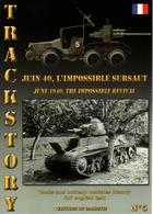 TRACKSTORY #5  JUIN 1940 IMPOSSIBLE SURSAUT ARME BLINDEE CAVALERIE FRANCAISE - Vehicles