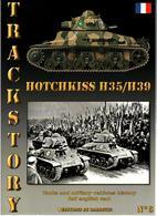 TRACKSTORY #6 CHAR  HOTCHKISS  H35  H39 - Vehicles