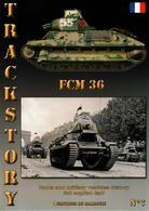 TRACKSTORY #7  CHAR  LEGER  FCM  36 - Vehicles