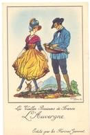 CP - Folklore Costume - Les Vieilles Provinces De France - L'Auvergne - Illustr Jean Droit - Pub Reclame Farines Jammet - Costumes