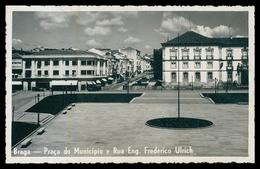 BRAGA -Praça Do Municipio E Rua Eng. Frederico Ulrich ( Ed. Tabacaria Monteiro) Carte Postale - Braga