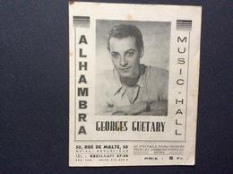 PROGRAMME ALHAMBRA  Music-Hall  GEORGES GUETARY  La Croisière Du Charme FÉVRIER 1944 - Programmes