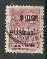 ECUADOR Consular Tax Revenue Timbre Consular With OPT O - Ecuador