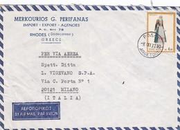 BUSTA VIAGGIATA   BY AIR MAIL - GRECIA ROHDES - MERKOURIOS G. PERIFANAS - IMPORT-EXPO - VIAGGIATA PER MILANO/ITALIA - Grecia