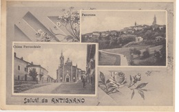 (046) CARTOLINA - SALUTI DA ANTIGNANO (ASTI) - 2 VEDUTINE - CHIESA PARROCCHIALE - PANORAMA - VIAGGIATA 1941 - Asti