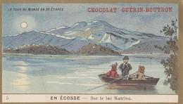 CHROMO IMAGE ) GUERIN BOUTRON Le Tour Du Monde En 84 Etapes (en écosse Lac Katrine) (6x10.5) - Guerin Boutron