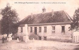 Saint-Georges-Nigremont (23 - Creuse) Le Monument , La Mairie Et Les Ecoles - Andere Gemeenten